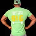 T-shirt Lime Green Everything i do, ido it BIG
